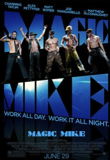 Magic Mike, la película que todas querríamos ver 6