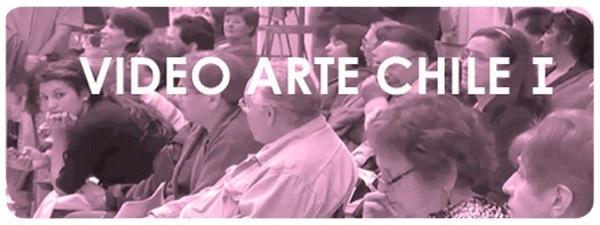 Video Arte Chile, I Parte 3