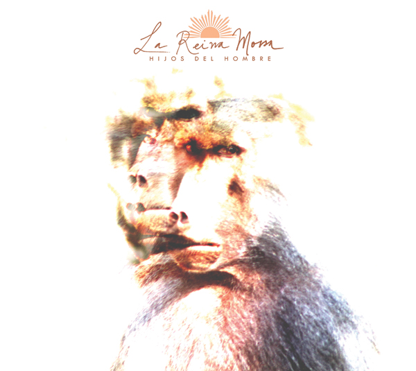 """Descarga """"Hijos del Hombre"""", el nuevo disco de La Reina Morsa 1"""