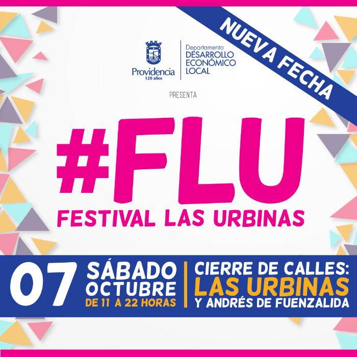 Nueva edición de Festival Las Urbinas #FLU en Providencia 1
