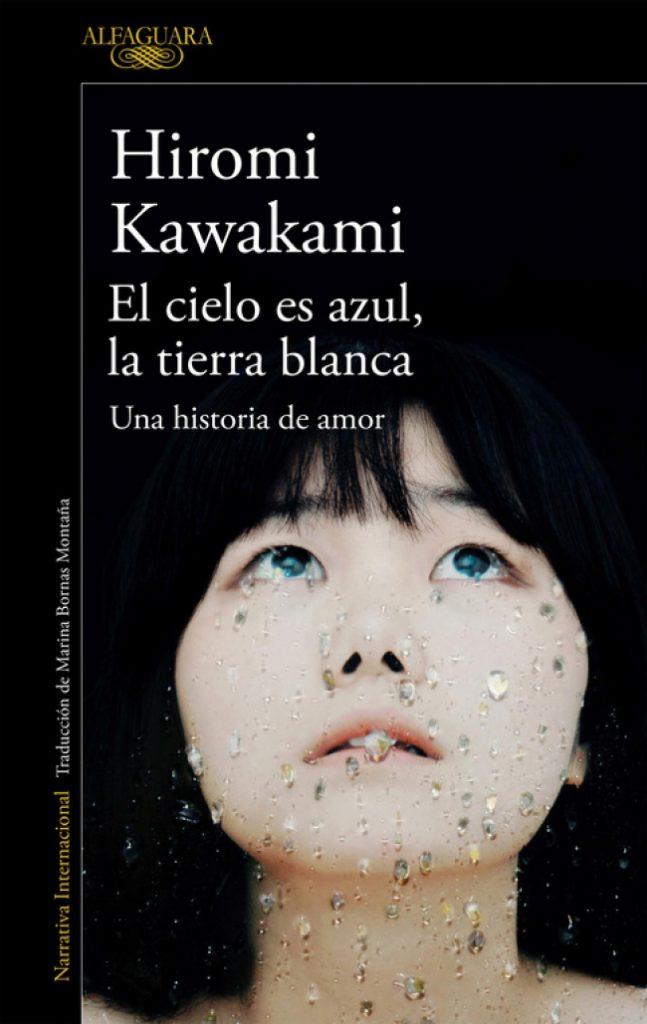 """Perdidos (y reencontrados en Tokio): """"El cielo es azul, la tierra blanca"""" de Hiromi Kawakami 1"""