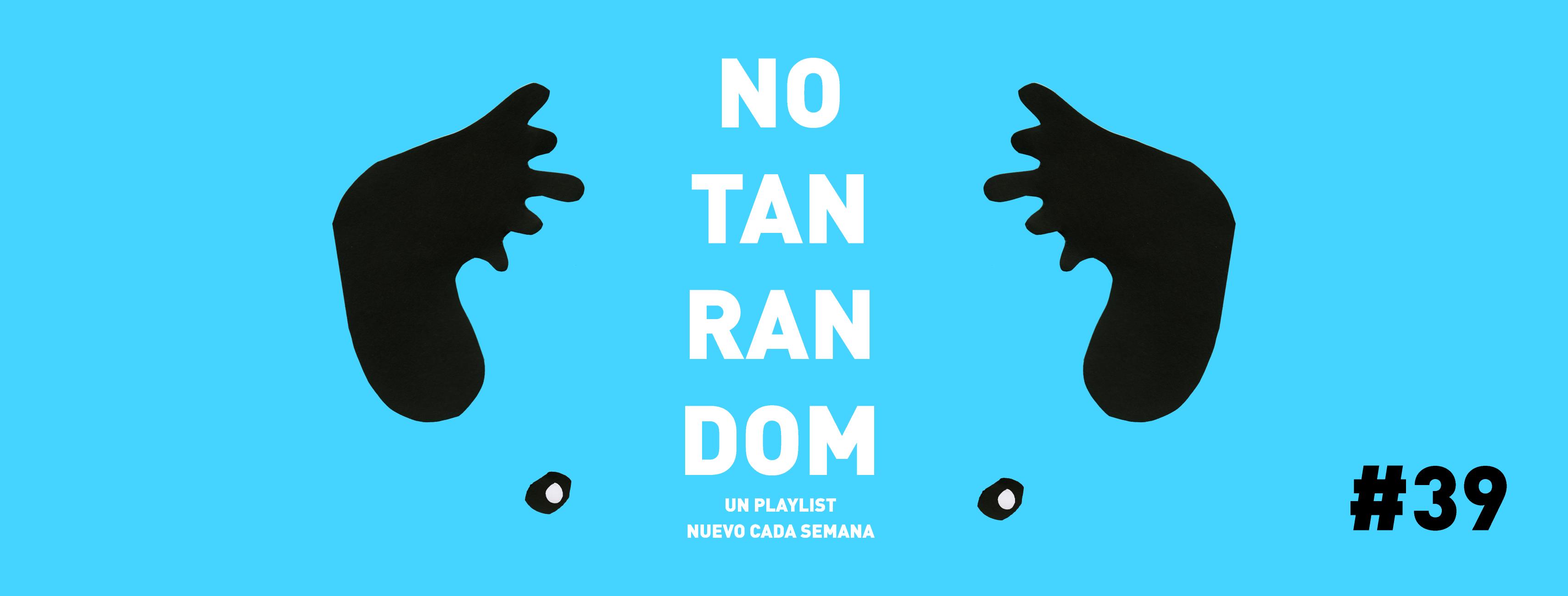 No tan random #39