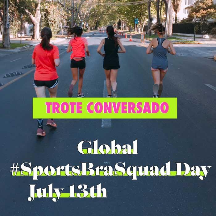 Amigas que corren te invita al trote conversado Global #SportsBraSquad day 1