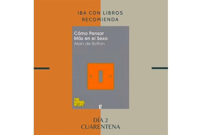 Libro & Cuarentena, una recomendación diaria de Iba con Libros 2