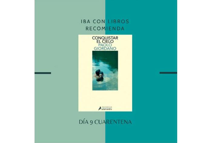 Libro & Cuarentena, una recomendación diaria de Iba con Libros 9