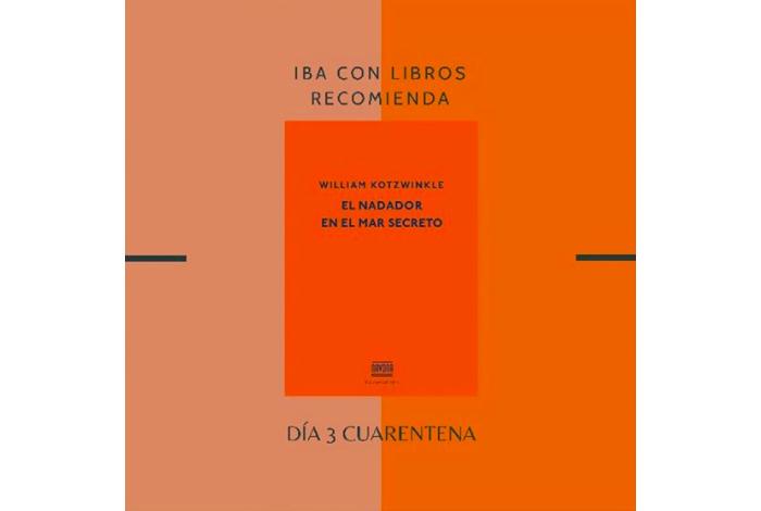 Libro & Cuarentena, una recomendación diaria de Iba con Libros 3