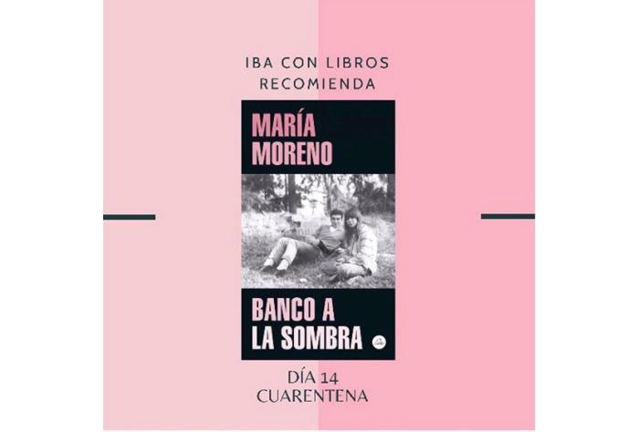 Libro & Cuarentena, una recomendación diaria de Iba con Libros 14