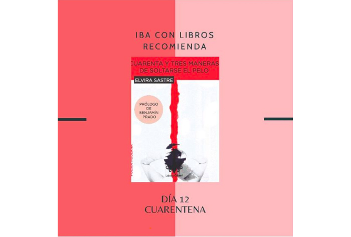 Libro & Cuarentena, una recomendación diaria de Iba con Libros 12