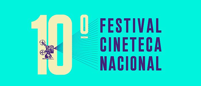 Festival Cineteca Nacional