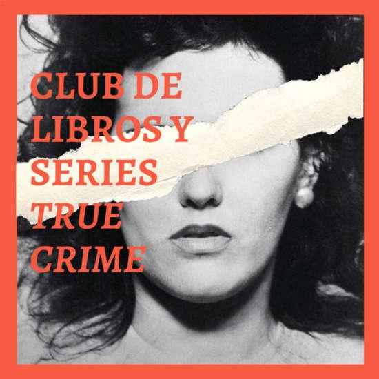 Club de libros y series true crime