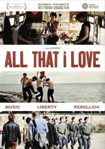 All That I Love, de Jacek Borcuch.  1