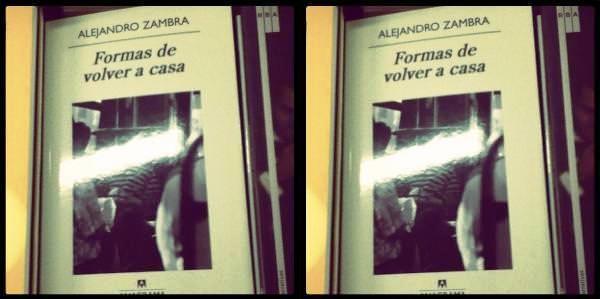 Formas de volver a casa, la nueva novela de Alejandro Zambra 1
