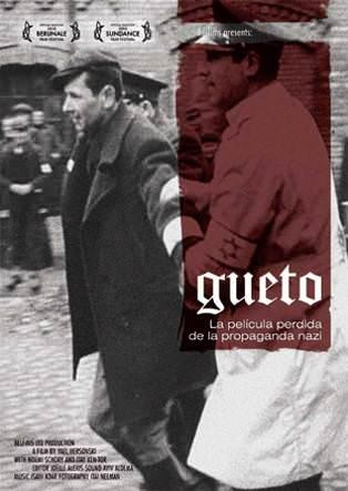 Documental: Gueto, de Yael Hersonski. 1