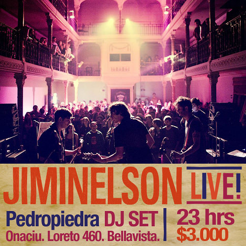 JUE/27/01 Jiminelson Live! + Pedropiedra Dj set. 3