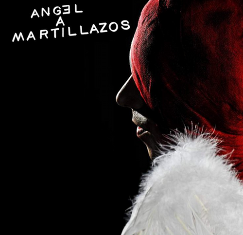 Teatro: Ángel a martillazos 3
