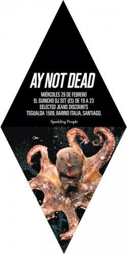 Música y moda en Ay Not Dead  1