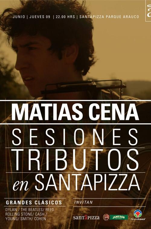 JUE/06/06 Matías Cena en Vivo en Santapizza 1