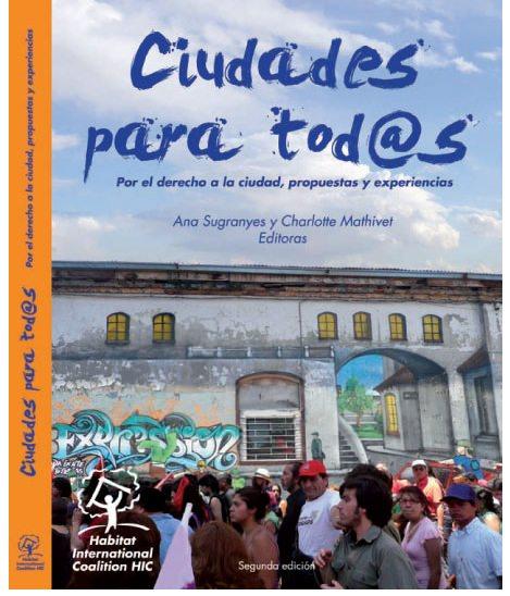 Ciudades para tod@s: un libro sobre el derecho a vivir en una ciudad inclusiva 1