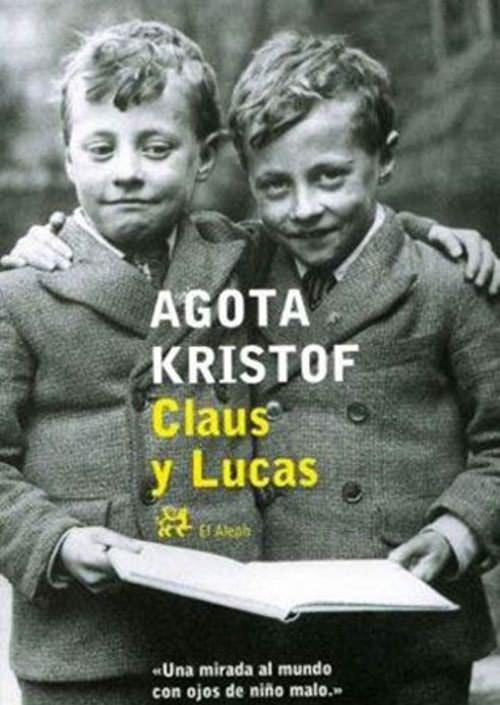 La trilogía de los gemelos Claus y Lucas 1