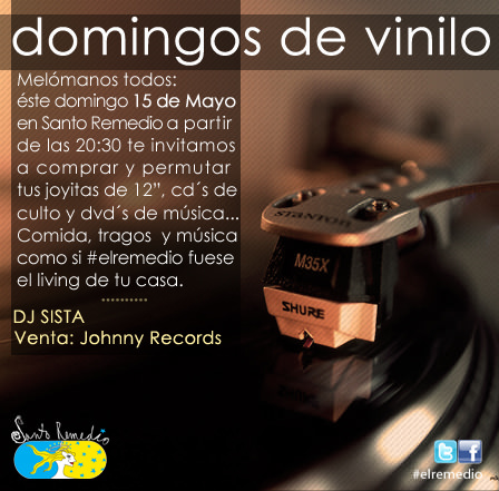 DOM/15/05 Domingo de vinilos en Santo Remedio 1