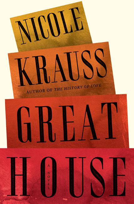 El nuevo libro de Nicole Krauss: Great House 3