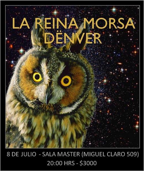 JUE/08/07 Reina Morsa & Denver en vivo 3