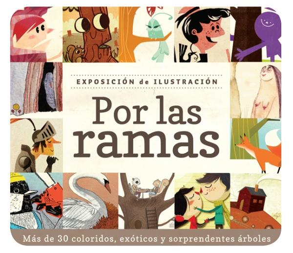 """""""Por las ramas"""": otra exposición de ilustración 3"""