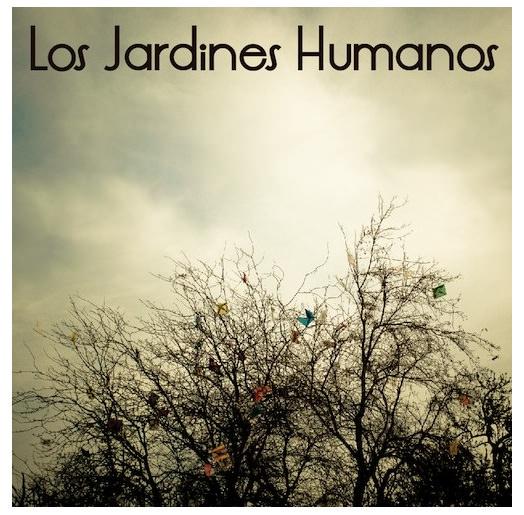 Descarga (gratis) el EP de Los Jardines Humanos 3