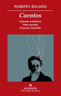 Reedición de los cuentos de Bolaño 1