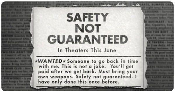 Safety not guaranteed, quiero verla 1