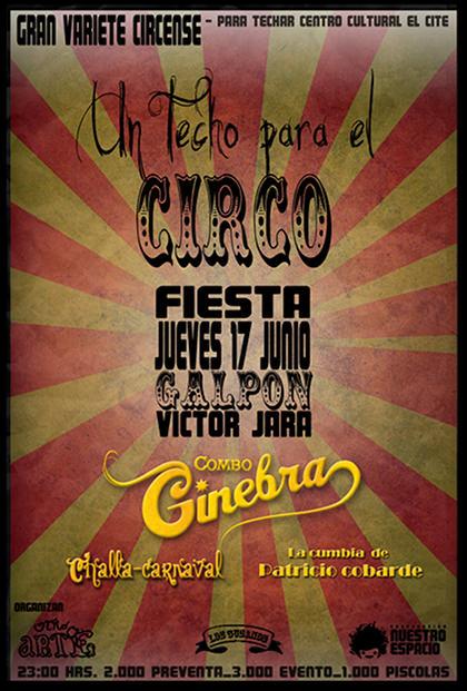 JUE/17/06/10 Fiesta, Un techo para el circo 1