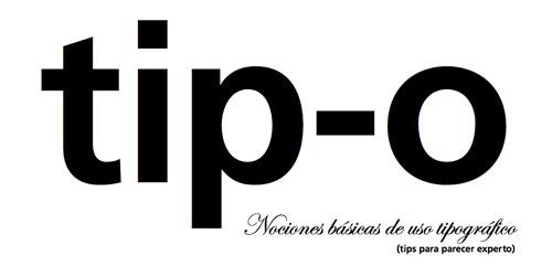 tip-o: tips tipográficos 1