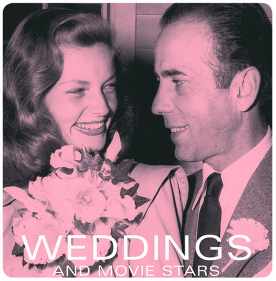 Objeto de deseo: Weddings and Movie Stars, el libro 1