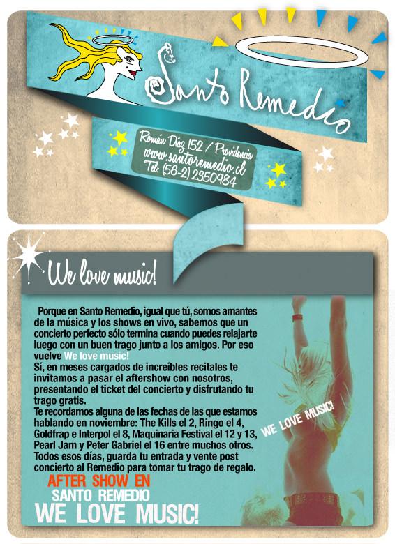 We love music, Santo Remedio 3