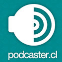 Esta semana en Podcaster: Área Chica 1
